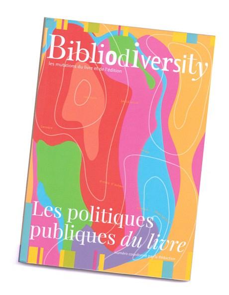 Bibliodiversity 6 – Les politiques publiques du livre – Double Ponctuation / L'Alliance des éditeurs indépendants