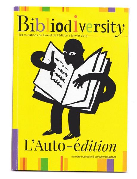 Bibliodiversity 5 – L'auto-édition – Double Ponctuation / L'Alliance des éditeurs indépendants